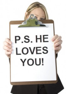 """Picture of a clip board with the reminder """"P.S. He Loves You!"""""""